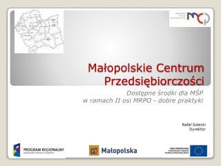 Małopolskie Centrum Przedsiębiorczości