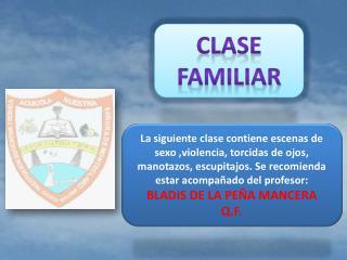 CLASE FAMILIAR