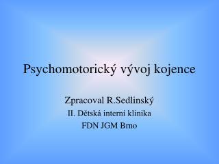 Psychomotorický vývoj kojence