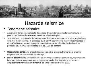 Hazarde seismice
