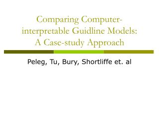 Comparing Computer-interpretable Guidline Models: A Case-study Approach