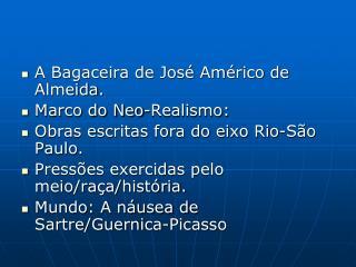 A Bagaceira de José Américo de Almeida. Marco do Neo-Realismo: