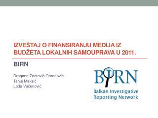 Izveštaj o finansiranju medija iz budžeta lokalnih samouprava u 2011.