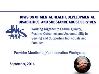 Provider  Monitoring Collaboration Workgroup September, 2014