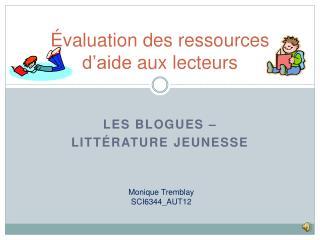 Évaluation des ressources d'aide aux lecteurs