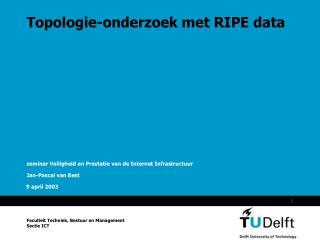 Topologie-onderzoek met RIPE data