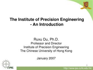 The Institute of Precision Engineering - An Introduction