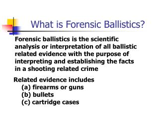 What is Forensic Ballistics?