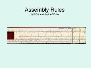 Assembly Rules Jeff Ott and Jackie White