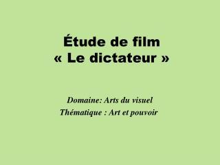 Étude de film «Le dictateur»
