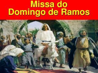 Missa do Domingo de Ramos