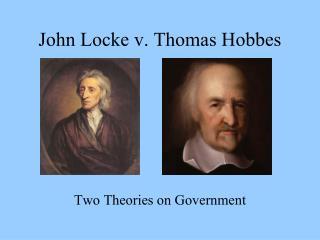 John Locke v. Thomas Hobbes