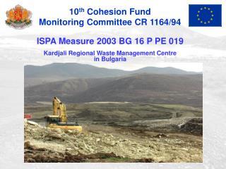 ISPA Measure 2003 BG 16 P PE 019 Kardjali Regional Waste Management Centre in Bulgaria