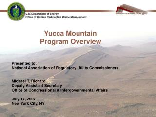 Yucca Mountain  	      Program Overview