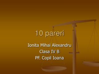 10 pareri
