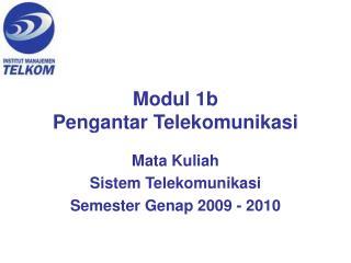 Modul 1b Pengantar Telekomunikasi