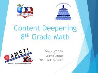 Content Deepening 8 th Grade Math