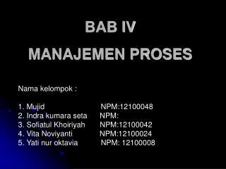 BAB IV MANAJEMEN PROSES