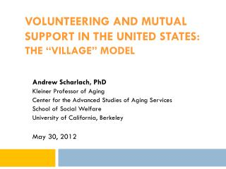 """Volunteering and mutual support in the united states: THE """"Village"""" MOdel"""