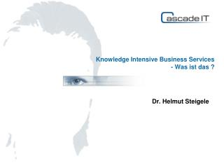 Knowledge Intensive Business Services - Was ist das ?