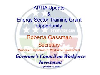 ARRA Update & Energy Sector Training Grant Opportunity