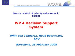Source control of priority substances in Europe WP 4 Decision Support System