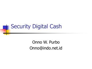 Security Digital Cash