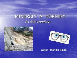 MINERÁLY A HORNINY