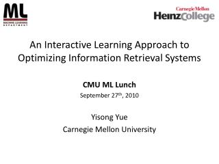 An Interactive Learning Approach to Optimizing Information Retrieval Systems