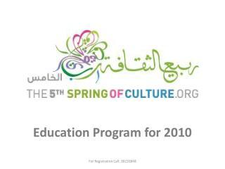 Education Program for 2010