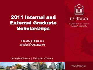2011 Internal and External Graduate Scholarships
