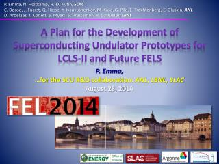 A Plan  f or the Development of Superconducting Undulator Prototypes for LCLS-II and Future FELS
