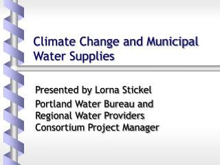 Climate Change and Municipal Water Supplies