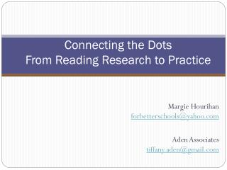 Connecting the Dots From Reading Research to Practice