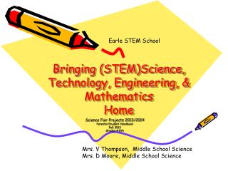 Bringing (STEM)Science, Technology, Engineering, & Mathematics Home