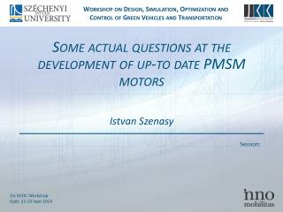 Some actual questions at the development  of  up-to date  PMSM  motors