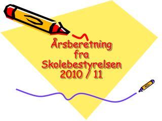 Årsberetning fra Skolebestyrelsen 2010 / 11