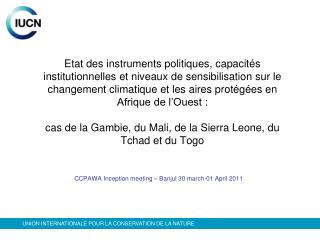 CCPAWA Inception meeting – Banjul 30 march-01 April 2011