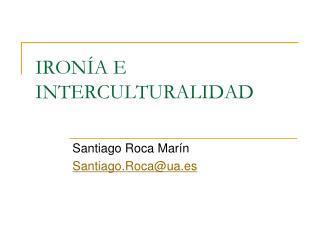 IRONÍA E INTERCULTURALIDAD