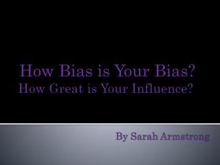 How Great is Your Influence? By Sarah Armstrong