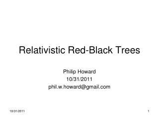 Relativistic Red-Black Trees