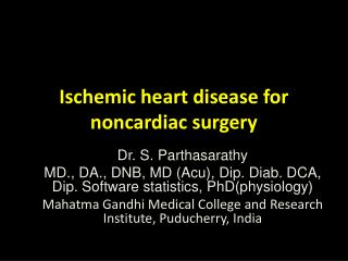 Ischemic heart disease for  noncardiac  surgery