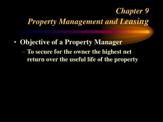 Chapter 9 Property Management and L easing
