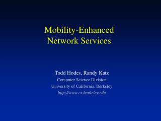 Mobility-Enhanced Network Services