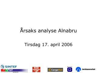 Årsaks analyse Alnabru
