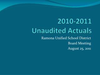 2010-2011 Unaudited Actuals