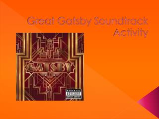Great Gatsby Soundtrack Activity