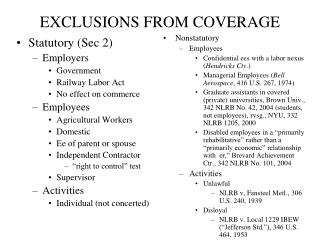 EXCLUSIONS FROM COVERAGE