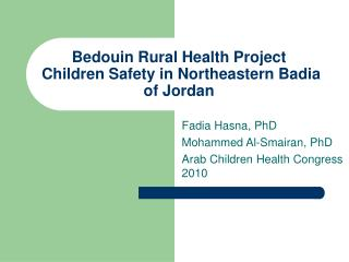 Bedouin Rural Health Project  Children Safety in Northeastern Badia of Jordan