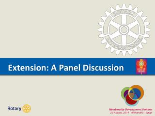Extension: A Panel Discussion